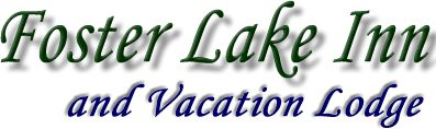 Foster Lake Inn - and Vacation Lodge
